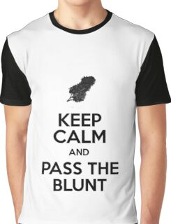 keep calm and pass the blunt Graphic T-Shirt