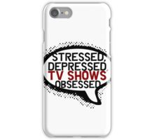 Tv shows obsessed iPhone Case/Skin