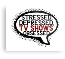 Tv shows obsessed Metal Print