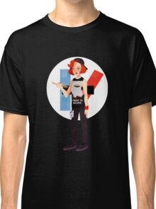 The drum is out there Classic T-Shirt