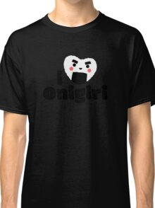 I ♥ Onigiri So Much, I Made This Classic T-Shirt