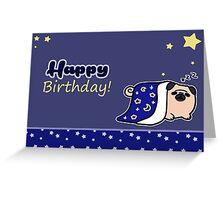 Happy Birthday - Sleepy Pug Greeting Card