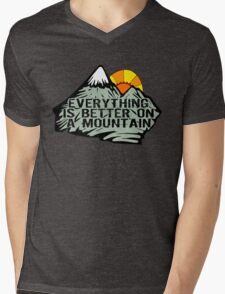 Everything is better on a mountain. Mens V-Neck T-Shirt