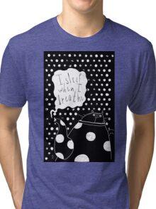 I sleep when I breathe Tri-blend T-Shirt