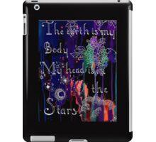 Earth is my Body iPad Case/Skin