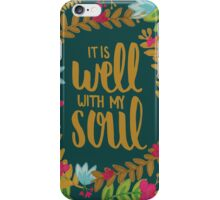 It Is Well With My Soul, Floral iPhone Case/Skin