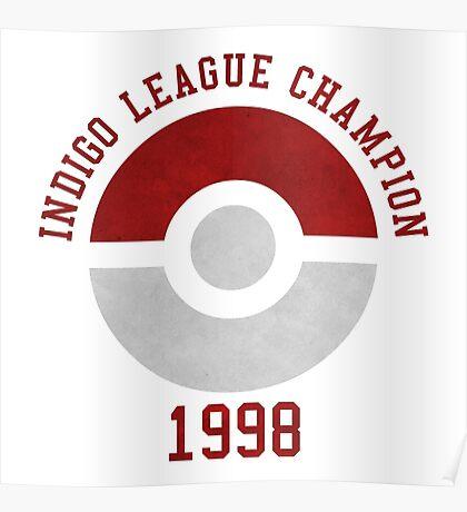 indigo league champion 98 Poster