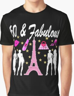 60 AND FABULOUS IN PARIS Graphic T-Shirt