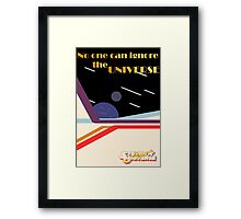 No One Can Ignore the Universe (with logo) Framed Print
