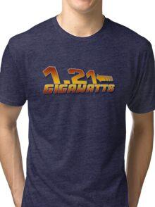 1.21 GIGAWATTS ? Tri-blend T-Shirt