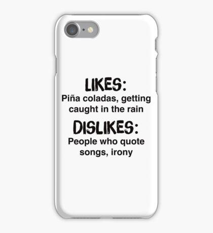 If you like pina coladas shirt – Jimmy Buffett, funny, irony iPhone Case/Skin
