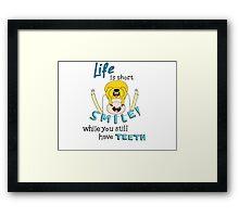 Life is short! Adventure Time! Framed Print