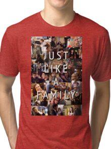 Just Like a Family (Criminal Minds) Tri-blend T-Shirt