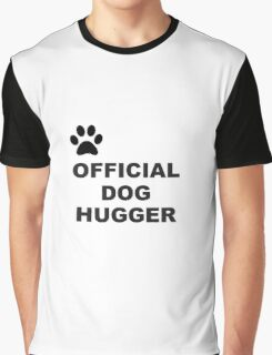Black Animal Paw Official Dog Hugger Graphic T-Shirt