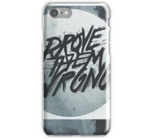 PROVE THEM WRONG ▽ iPhone Case/Skin