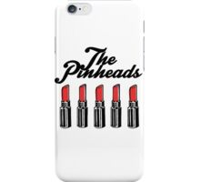 The Pinheads - Lipstick Bullets iPhone Case/Skin