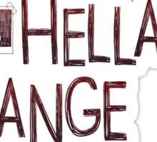 Life is hella strange version 1 Sticker
