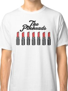 The Pinheads - Lipstick Bullets Classic T-Shirt