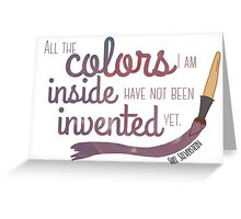 All the Colors I am Inside Greeting Card