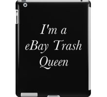 eBay Trash Queen  iPad Case/Skin