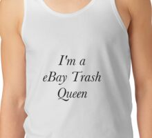 eBay Trash Queen  Tank Top