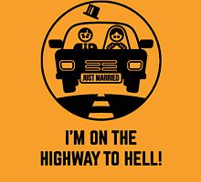 Im On The Highway To Hell  Funny Men's Tshirt Unisex T-Shirt