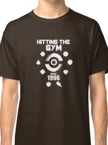 Hitting The Pokemon Gym Classic T-Shirt