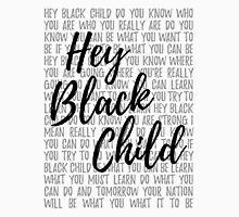 Hey Black Child (light background) Unisex T-Shirt