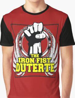 DUTERTE THE IRON FIST Graphic T-Shirt