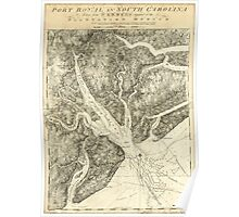 American Revolutionary War Era Maps 1750-1786 833 Port Royal in South Carolina taken from surveys deposited at the Plantation Office Poster