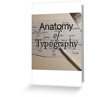 Anatomy of Typography Greeting Card