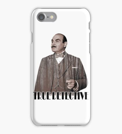 Poirot - True Detective iPhone Case/Skin