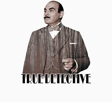 Poirot - True Detective Unisex T-Shirt