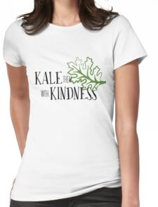 Kale Them With Kindness  Womens Fitted T-Shirt