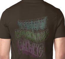 transparent Nothingness DANCING ~~~ Unisex T-Shirt
