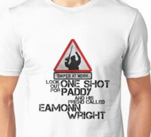 One shot Paddy Unisex T-Shirt