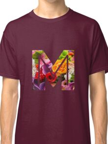 The Letter M - Flowers Classic T-Shirt