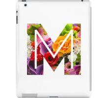 The Letter M - Flowers iPad Case/Skin