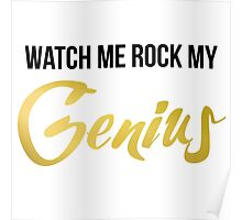 Watch Me Rock My Genius! Poster