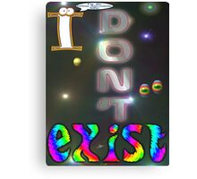 I Don't Exist T-shirt Design Canvas Print