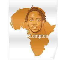 Kendrick Lamar Africa Compton  Poster
