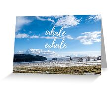 Inhale/Exhale Greeting Card