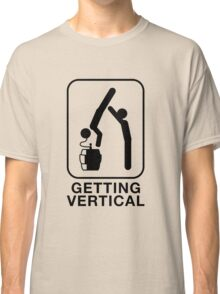 getting vertical Classic T-Shirt