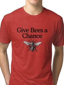 Give Bees A Chance Beekeeper Quote Design Tri-blend T-Shirt