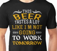 Beer Tastes Unisex T-Shirt