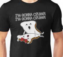 gonna crumb Unisex T-Shirt
