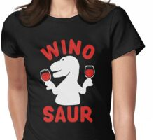 Wine Winosaur Dinosaur Womens Fitted T-Shirt