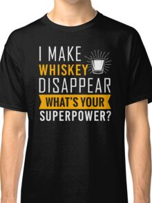 Whiskey disappear Classic T-Shirt