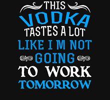Vodka tastes Unisex T-Shirt