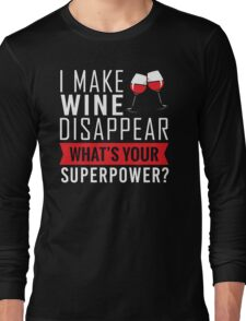 Wine Disappear Long Sleeve T-Shirt